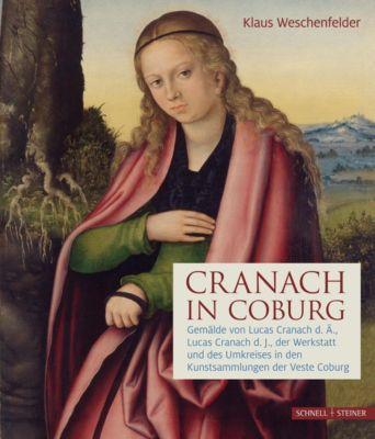 Cranach in Coburg, Klaus Weschenfelder