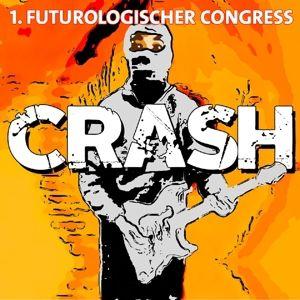 Crash!, 1.Futurologischer Congress