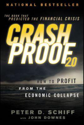 Crash Proof 2.0, Peter D. Schiff, John Downes