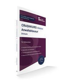 CRASHKURS Assex Anwaltsklausur Zivilrecht - Oliver Soltner pdf epub