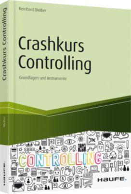 Crashkurs Controlling, Reinhard Bleiber