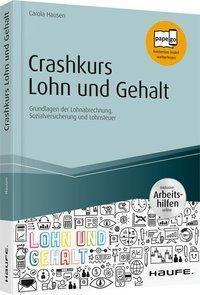 Crashkurs Lohn und Gehalt, Carola Hausen
