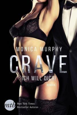 Crave - Ich will dich!, Monica Murphy