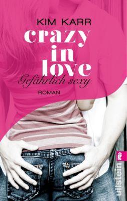 Crazy in Love Band 2: Gefährlich sexy, Kim Karr