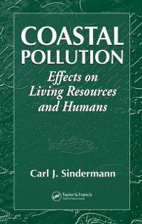 CRC Marine Science: Coastal Pollution, Carl J. Sindermann