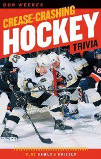 Crease-Crashing Hockey Trivia, Don Weekes