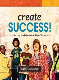 Create Success!, Kadhir Rajagopal
