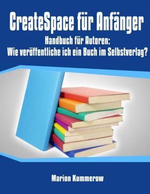 Createspace für Anfänger, Marion Kummerow