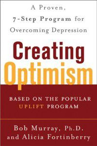 Creating Optimism, Alicia Fortinberry, Bob Murray