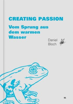 Creating Passion, Daniel Bloch