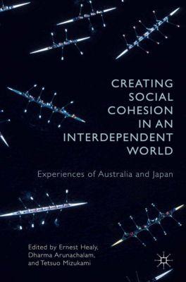 Creating Social Cohesion in an Interdependent World, Tetsuo Mizukami