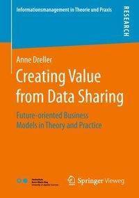 Creating Value from Data Sharing, Anne Dreller