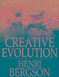 HENRI EVOLUTION BERGSON CREATIVE PDF
