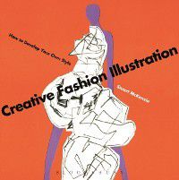 Creative Fashion Illustration, Stuart McKenzie