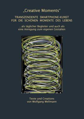 Creative Moments, Wolfgang Wellmann
