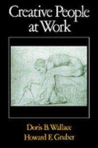Creative People at Work: Twelve Cognitive Case Studies