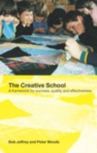 Creative School, Peter Woods, Bob Jeffrey