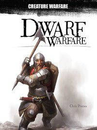 Creature Warfare: Dwarf Warfare, Chris Pramas