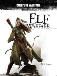 Creature Warfare: Elf Warfare, Chris Pramas