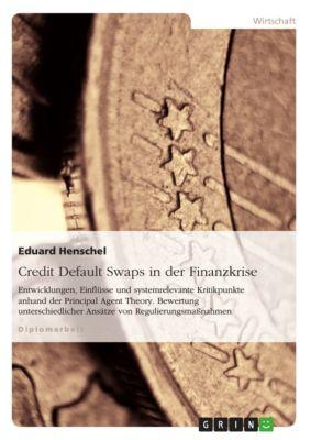 Credit Default Swaps in der Finanzkrise, Eduard Henschel