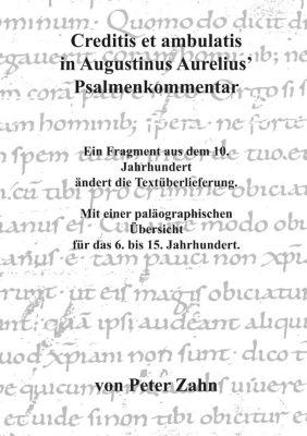 Creditis et ambulatis in Augustinus Aurelius' Psalmenkommentar, Peter Zahn