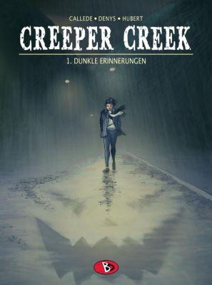 Creeper Creek - Dunkle Erinnerungen, Joel Callede, Pieter Denys