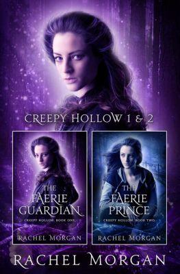 Creepy Hollow: The Faerie Guardian & The Faerie Prince (Creepy Hollow), Rachel Morgan