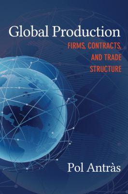 CREI Lectures in Macroeconomics: Global Production, Pol Antràs