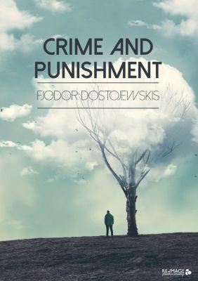 Crime and Punishment, Fjodor Dostojewskis
