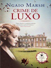 Crime de Luxo, Ngaio Marsh