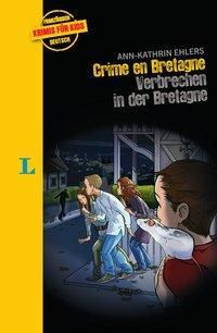 Crime en Bretagne - Verbrechen in der Bretagne - Ann-Kathrin Ehlers pdf epub