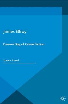 Crime Files: James Ellroy, Steven Powell