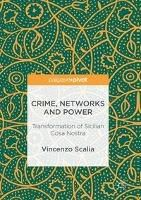 Crime, Networks and Power, Vincenzo Scalia