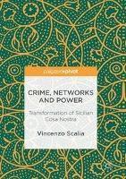 Crime, Networks and Power, Vincenzo Scalia