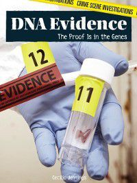 Crime Scene Investigations: DNA Evidence, Cecilia Jennings