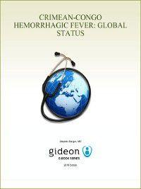 Crimean-Congo Hemorrhagic Fever: Global Status, Stephen Berger