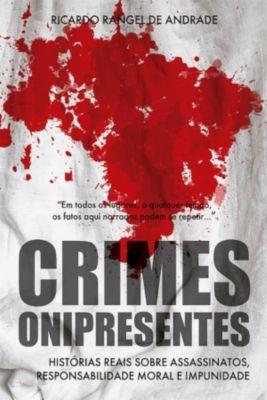 Crimes Onipresentes, Ricardo Rangel de Andrade