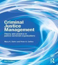 Criminal Justice Management, 2nd ed., Mary Stohr, Peter A Collins