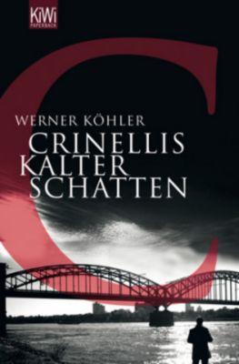 Crinellis kalter Schatten, Werner Köhler