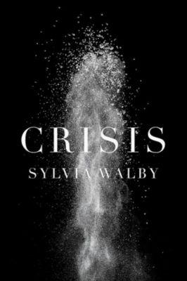 Crisis, Sylvia Walby