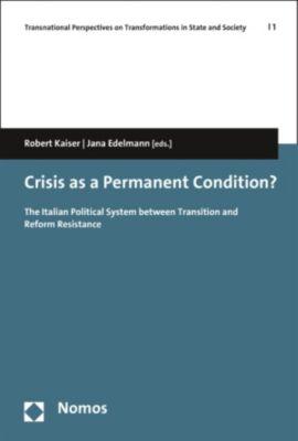 Crisis as a Permanent Condition?