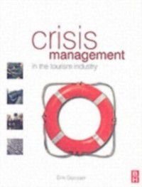 Crisis Management in the Tourism Industry, Dirk Glaesser
