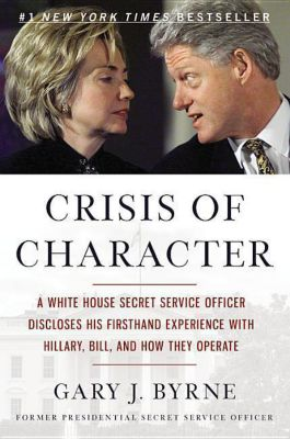 Crisis of Character, Gary J. Byrne