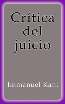 Crítica del juicio, Immanuel Kant
