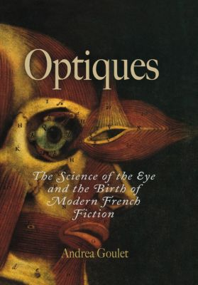 Critical Authors and Issues: Optiques, Andrea Goulet