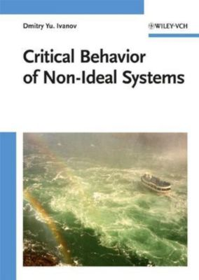 Critical Behavior of Non-ideal Systems, Dmitry Y. Ivanov