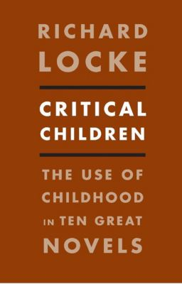Critical Children, Richard Locke