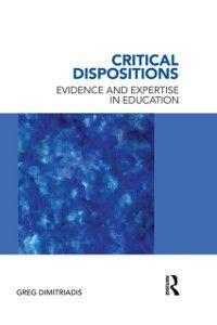 Critical Dispositions, Greg Dimitriadis