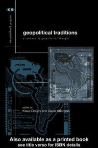 Critical Geographies: Geopolitical Traditions