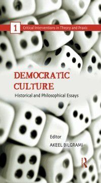 Critical Interventions in Theory and Praxis: Democratic Culture